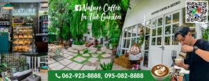 Nature Coffee In The Garden เนเจอร์ คอฟฟี่ อิน เดอะ การ์เด้นท์
