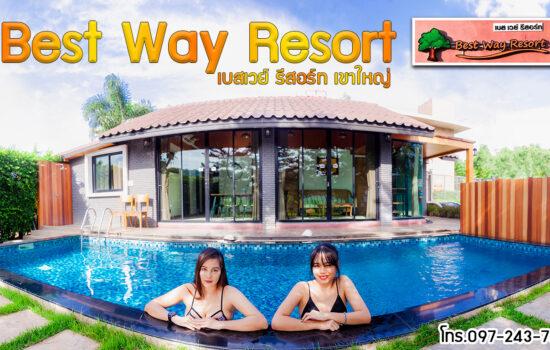 เบสเวย์ รีสอร์ท เขาใหญ่ l Best Way Resort KhaoYai